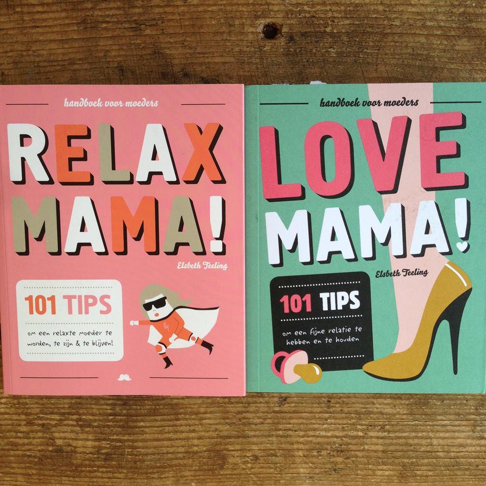 Relax Mama Love Mama